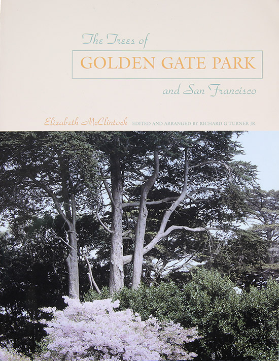 The Trees of Golden Gate-Park